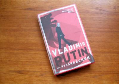 Vladimir Putin och rysskräcken